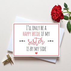 Will you be my bridesmaid card for sister, bridesmaid proposal