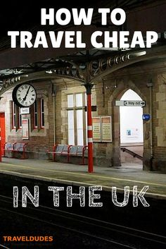 How to Travel Cheaply in the UK | There are cheap ways to travel around the UK. Sometimes ridiculously cheap. But finding those rumoured £1 fares is tough unless you know where to look. | Travel Dudes Social Travel Community: