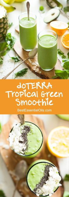 doTERRA Tropical Green Smoothie Recipe - I love to make this for breakfast and for all my doTERRA parties! {Paleo, Gluten-Free, Dairy-Free, Clean Eating, Vegan)