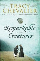 Remarkable Creatures -Tracey Chevalier