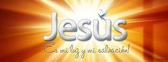 Jesús es mi luz y mi salvación Portadas para Facebook - Facebook covers