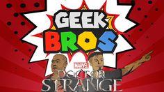 """Doctor Strange movie review - """"GEEK BROS"""""""