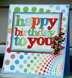 Playing with Paper: Just a quick Happy Birthday card