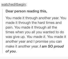 I am. We did it you guys. We stayed strong and didn't give up. Keep on going. 2013 was my worst year ever so I'm glad it's over. This year is a new beginning, so seize this opportunity to start over and be happy. I love you all. xx <3