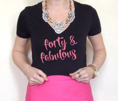 Forty & Fabulous Women's T Shirt Happy Birthday Shirt Birthday Shirt 40th Birthday Shirt Wine Pop Fizz Clink Shirt North 2 South Designs by North2SouthDesigns on Etsy https://www.etsy.com/listing/269961493/forty-fabulous-womens-t-shirt-happy