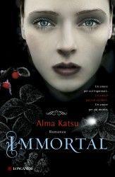 """Immortal di Alma Katsu: un romanzo d'esordio sensuale e oscuro, definito da Cosmpopolitan """"Una Stephenie Meyer per adulti"""" e subito adottata dai book blogger italiani."""
