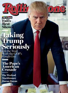 Rolling Stone Magazine Donald Trump, Fall TV Show, September 2015 Fall Tv Shows, Rolling Stone Magazine Cover, Donald Trump Talking, Jet Magazine, 24 September, Trump Sign, Cnn Politics, Running For President, Sports Illustrated