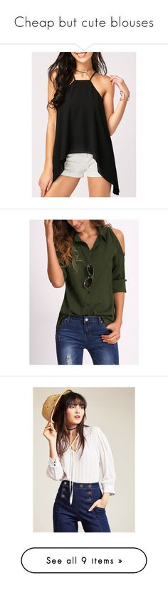 """""""Cheap but cute blouses"""" by amypeach ❤ liked on Polyvore featuring tops, blouses, black, collar top, chiffon sleeve top, chiffon blouses, sleeveless collared blouse, spaghetti strap blouse, army green and long sleeve tops"""