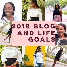 MY Fashion Musings blog and life goals 2018 in lagos Nigeria