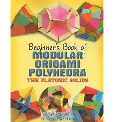 This book by an expert presents a clear, concise introduction to the special techniques for creating complex polyhedra models. Based on the classic Platonic solids, these 17 projects are appropriate for folders at all levels. Step-by-step diagrams offer detailed views of the models' assembly, and photos depict completed models.