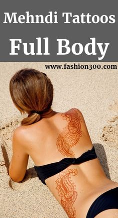 Stunning Mehndi Designs For Full Body Back. #Mehndi, #Henna, #Tattoos, #FullBody, More: www.fashion300.com