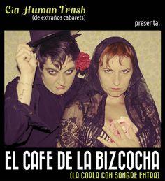 #THEATRE #POETRY #CABARET - EL CAFÉ DE LA BIZCOCHA (LA COPLA CON SANGRE ENTRA) by cia Human Trash. Puñales, claveles y amores secretos entre 2 extrañas damas que adoran la copla andaluza y el cine de barrio. Divertido y desgarrado espectáculo para adultos que trata la canción ligera española sin cantarla desde un punto de vista clown, poético y canalla. Porque la copla, señoras, con sangre entra.   CAMPAÑA: www.verkami.com/projects/624 +INFO: www.facebook.com/ciahumantrash y…