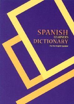 Spanish Learner's Dictionary: Spanish-English/English-Spanish for the English Speaker by Hippocrene Books