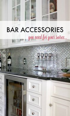 Bar accessories you