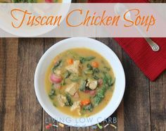 How To Make Tuscan Chicken Soup (Low Carb and Paleo) Chicken Recipe