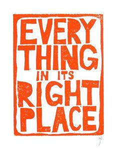 ALLES IN ITS RIGHT PLACE - Orange    Radiohead! Dieses ursprüngliche, Hand-zog Radiohead-Plakat wurde in Orange auf schöne 100 % Baumwolle