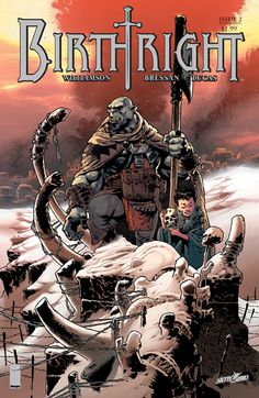 Image Comics: 'BIRTHRIGHT' PLOT TWISTS PULL IN READERS LOOKING FOR ADVENTURE Issue #2 of the epic fantasy series from Skybound will go to a second printing For more release details: https://plus.google.com/104681282804366943606/posts/TAYN3F8SaN3