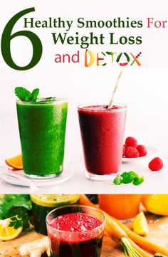 The Best 6 Healthy Smoothies For Weight Loss And Detox | @biohealthylivin #weightlossrecipes