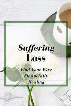 Are you or know someone suffering from a loss, there are ways to help lessen the financial strain.