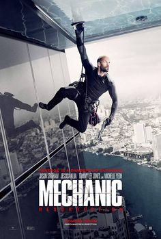 M.A.A.C. – Poster For MECHANIC: RESURRECTION Starring JASON STATHAM, JESSICA…