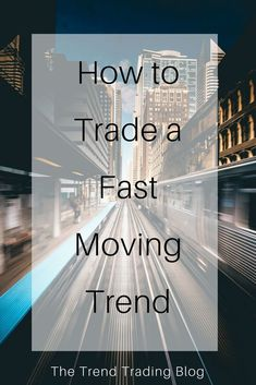 In this article, discover how to successfully trade a market that's in a fast moving trend. Stock Market Investing, Investing In Stocks, Work From Home Jobs, Make Money From Home, Trading Places, Forex Trading Tips, Cryptocurrency Trading, Day Trader, Technical Analysis