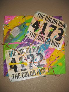 The Color Run Art!  After the race with my old bib?