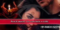 if you want to love with any girl in your life then with the help of #black #magic you can control to her feelings or thoughts and behavior according to your needs. Along with it, you can change her life according to your dreams. So we can say that black magic is the #besttrickforlove in india in our life. With the help of this trick we can solve our many types of #problems in our life.  http://www.vasikaranspecialist.com/location/Black-Magic-to-Control-a-Girl-in-india.html  #blackmagic