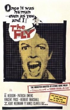 The Fly 1958 Movie Poster.  This was the original, not the one with Jeff Goldblum.