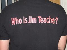 Jim Teacher Haha I Love This Totally Want Shirt To Wear Camp