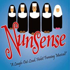 Ladies who do lunch in Kuwait: 'Nunsense' the Musical at Discovery Mall