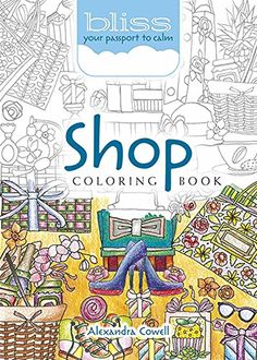 BLISS Shop Coloring Book Your Passport To Calm Adult Co