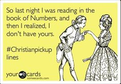 Best Bible pick-up line ever. :)