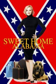 Sweet Home Alabama (2002) A young woman with a Southern background runs away from her husband in Alabama and reinvents herself as a New York socialite.