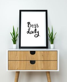Boss Lady Art Printa