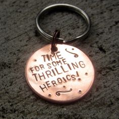 Firefly Quote - Thrilling Heroics - available by custom request only