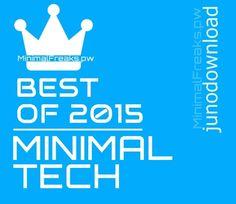 Juno Best Of 2015 Minimal Tech House » Minimal Freaks Tech House Music, Minimal Techno, Deep, Minimalism, Musik, Minimal