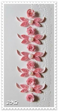 paper quilling by lana bates | Quilled pink and white flowers with pearls
