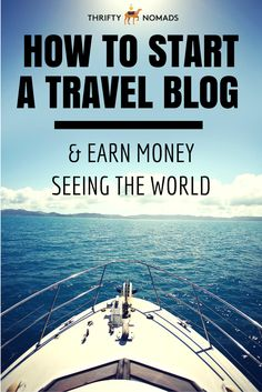 Want to blog, travel, AND earn money doing it? Here's our no-BS guide to starting your own profitable blog! #travel #travelblog