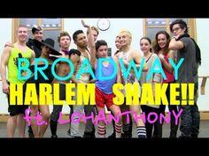 Broadway Harlem Shake - ft. LOHANTHONY
