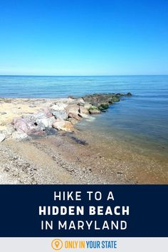 Take a short hike to a beautiful Chesapeake Bay beach in Maryland. Swim, sunbathe, kayak...It's perfect for nature lovers on a summer day.