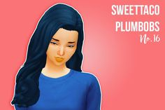 Sims 4 Custom Content Finds - simcism: SweetTacoPlumbobs' 16 Hair recolor ...