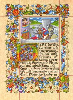Fealty scroll for Their Highnesses Cornelius and Morwynna Nerissa de Saye Original design, calligraphy and illumination by Nerissa de Saye. The border is based on the Beauchamp Hours, English 1440; the minaiture painting shows Prince Cornelius in combat with the allegorical faceless Viscount of the West, fighting off his own anonymity, while his Princess Morwynna looks on from the Tower of Love. Permanent ink, gouache and gold leaf on paper.