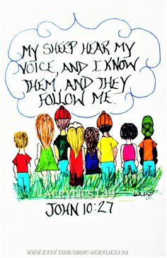 """""""My sheep hear my voice, and I know them, and they follow me."""" John 10:27 (Scripture doodle of encouragement, Bible art journaling, Sunday School, Bible Study, Children's Church, Youth Group, Bible Camp, Devotion)"""