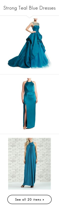 """Strong Teal Blue Dresses"" by tegan-b-riley on Polyvore featuring dresses, gowns, dolls, teal, floor length evening gown, blue ball gown, teal evening gown, blue strapless dress, blue evening gown and plus size gowns"