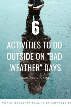 It's easy to get caught up in the gloom of a rainy day or the desire to stay inside and be cozy on a cold snowy day, but no matter what the weather is there are things to be explored and activities to do! Rain Day Activities, Activities To Do With Toddlers, Outdoor Activities For Toddlers, Winter Outdoor Activities, Rainy Day Activities For Kids, Rainy Day Fun, Nature Activities, Weather Blog, Outdoor Fun