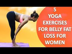 5 Yoga Exercises for Belly Fat Loss for Women – Yoga Poses to Reduce Weight