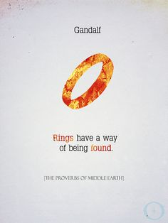 ~ Gandalf ~ Proverbs Of Middle Earth ~ Tolkien ~ LOTR