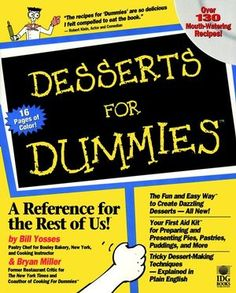 Desserts For Dummies:Book Information - For Dummies