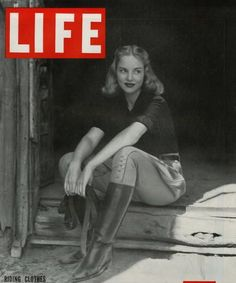 Vintage Riding Attire on the cover of Life magazine. I have this issue on my coffee table!