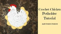 Crochet Chicken Potholder Tutorial - Crochet Jewel